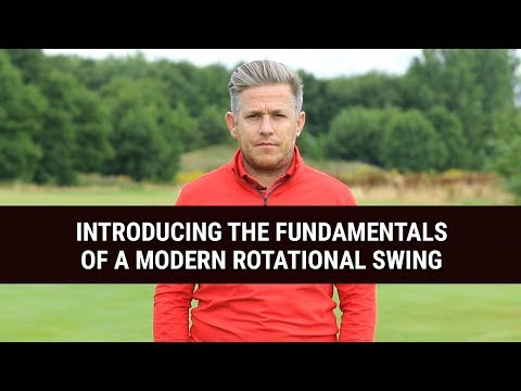 INTRODUCING THE FUNDAMENTALS OF A MODERN ROTATIONAL SWING