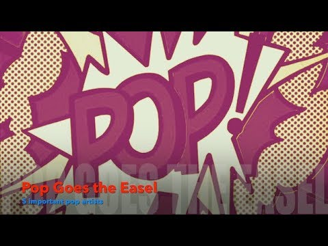 POP GOES THE EASEL - 5 Important Pop Artists