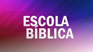 ESCOLA BÍBLICA MANANCIAL  10/01/2021