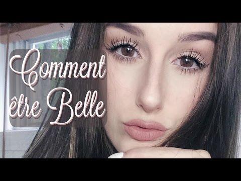 COMMENT ÊTRE BELLE