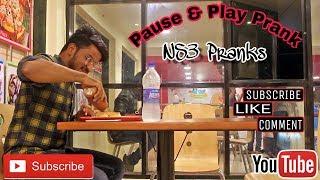 PAUSE & PLAY  PRANK ||  FUNNY VIDEO || NS3 PRANKS