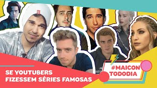SE YOUTUBERS FIZESSEM RIVERDALE, GOT E FRIENDS ft Série Maníacos | #MaiconTodoDia