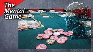 Poker Vlog 23: The Mental Game