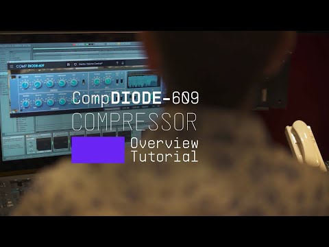 Tutorials | FX Collection 2 - Comp DIODE-609: Overview