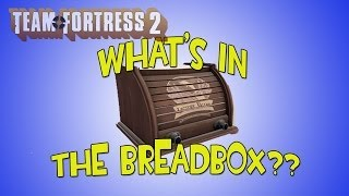 Tf2: Crafting And Opening A Breadbox - Do I Get Lucky?