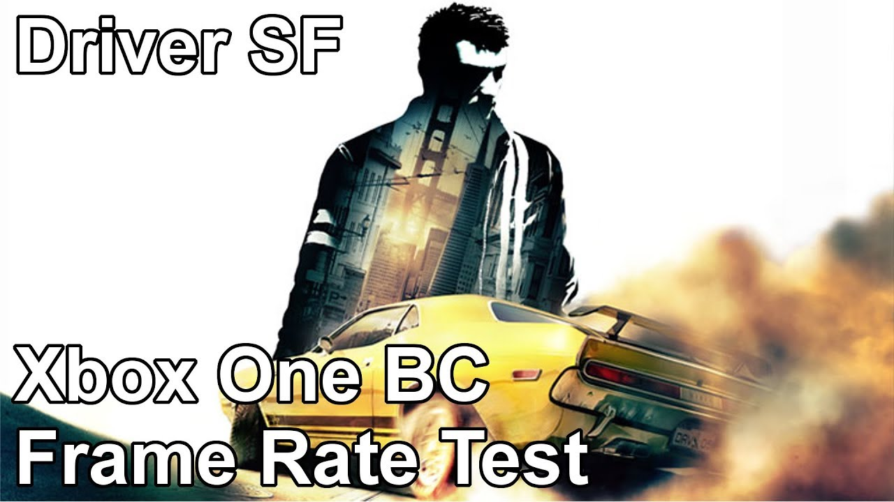 Driver San Francisco Xbox One Vs Xbox 360 Backwards Compatibility Frame Rate Test Youtube