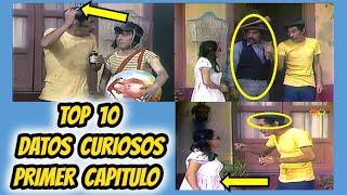 EL PRIMER CAPÍTULO DEL CHAVO - TOP 10 DATOS CURIOSOS