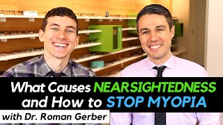 Stop Myopia | What Causes Nearsightedness and How to Stop Myopia from Getting Worse