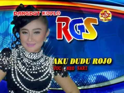 Aku Dudu Rojo-Dangdut Koplo-RGS-Neo Sari