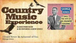 Watch George Jones I Could Never Be Ashamed Of You video