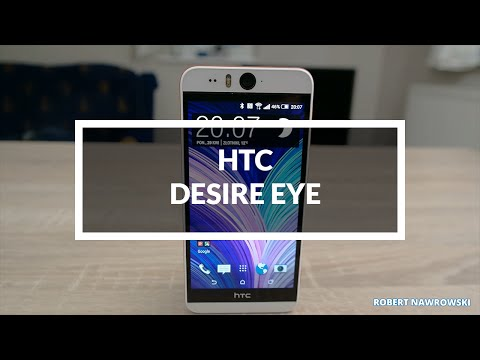 HTC Desire Eye Recenzja Test Opinia Review PL   Robert Nawrowski