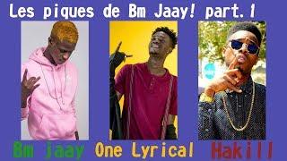 Mix - BM JAAY (Les piques sur Hakill et One Lyrical ) part.1