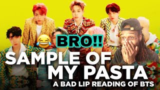SAMPLE OF MY PASTE - A Bad Lip Reading of BTS | REACTION