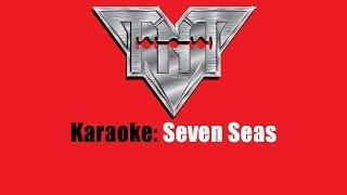 Karaoke: TNT / Seven Seas