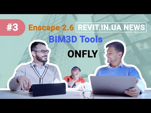 Revit In UA News | 2019#03(003) - BIM3D Tools | Onfly | Enscape 2.6 ...