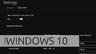 Recording Gameplay with Windows 10 Game DVR