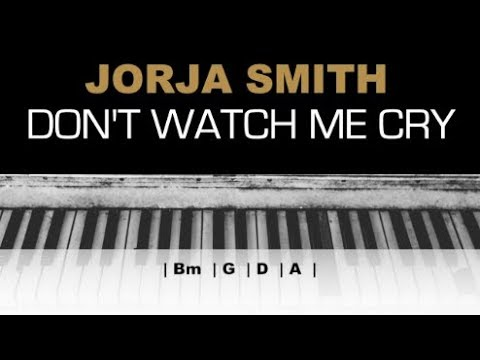 Jorja Smith - Don't Watch Me Cry Karaoke Instrumental Chords Acoustic Piano Cover Lyrics