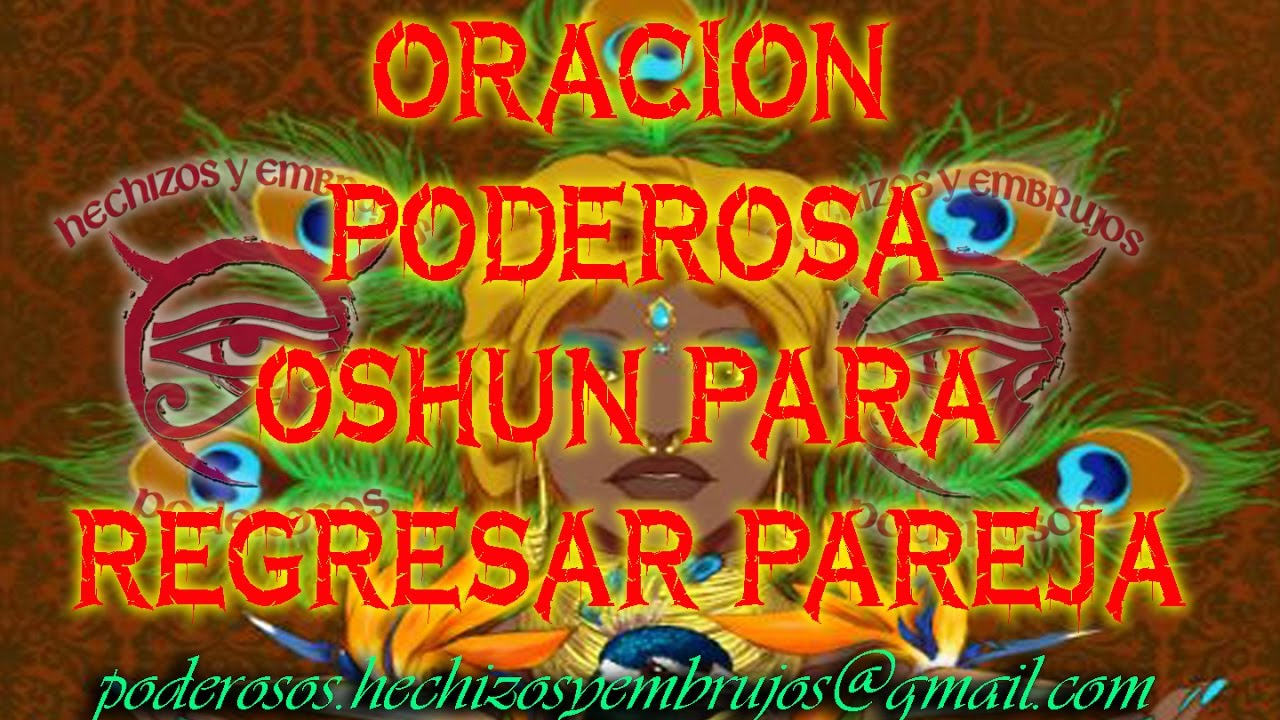 ORACION PODEROSA PARA REGRESAR AL SER AMADO by Hechizos y Embrujos Poderosos