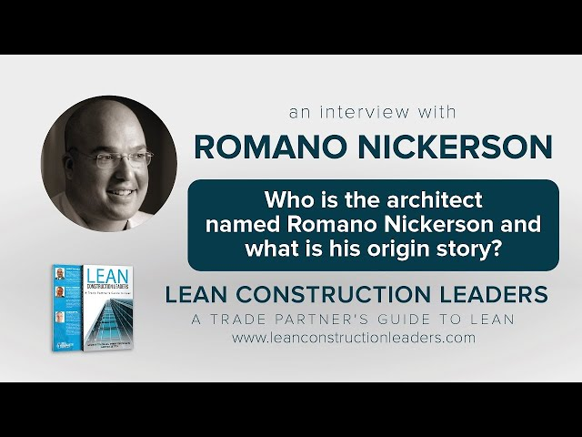 Who is the architect named Romano Nickerson and what is his origin story?