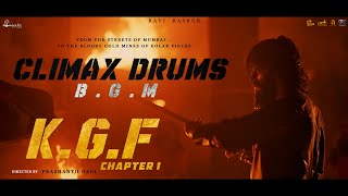 KGF Chapter 1 - Climax Drums BGM | Original Soundtrack
