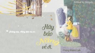 [Lyrics] Hãy Bảo Nắng Về Đi - Phùng Khánh Linh