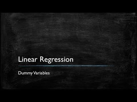Video 5: Dummy Variables