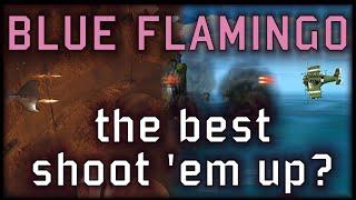 Best Shoot 'Em Up Game, Blue Flamingo?