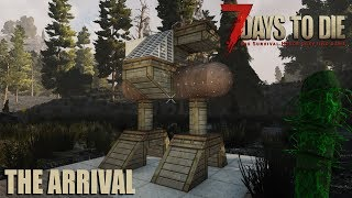 7 Days To Die (Alpha 17 | Experimental ) - The Arrival (Day 25)