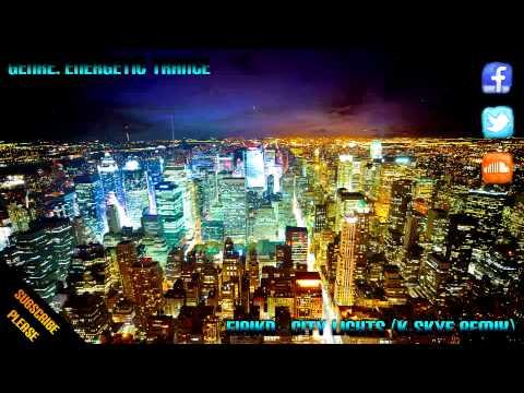 [Sound Driven] EirikD - City Lights (K-Skye's Energetic Remix)