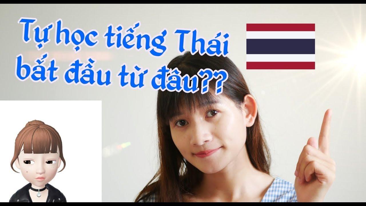 Tự học tiếng Thái bắt đầu từ đâu??