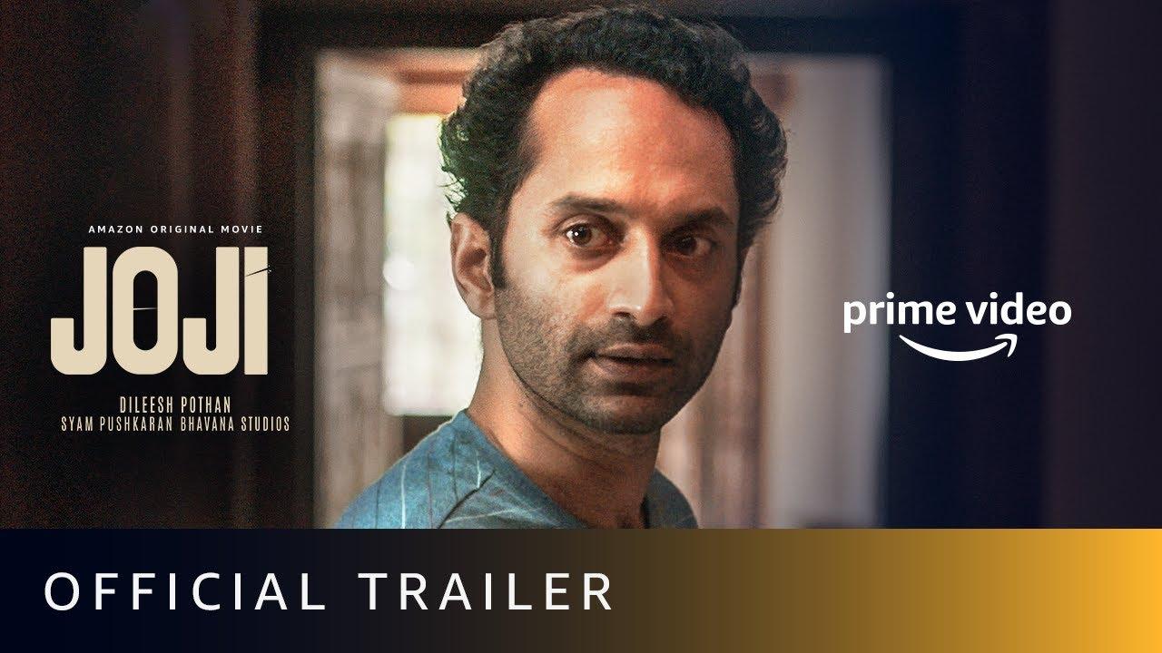 Joji - Official Trailer | Fahadh Faasil, Baburaj, Unnimaya Prasad | Amazon Original Movie | April 7