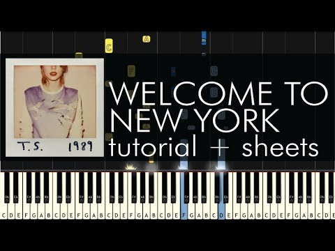 Taylor Swift - Welcome to New York - Piano Tutorial + Sheets