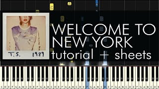"How to Play ""Welcome to New York"" by Taylor Swift - Piano Cover - Tutorial"
