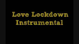 Kanye West Love Lockdown Instrumental with lyrics