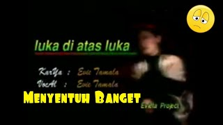 Video Evie Tamala-Luka di Atas luka download MP3, 3GP, MP4, WEBM, AVI, FLV April 2018