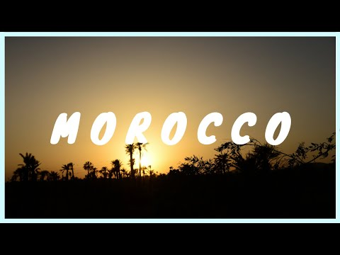 TRAVELING TO MOROCCO! TRAVEL GUIDE 2018 - fez & marrakesh