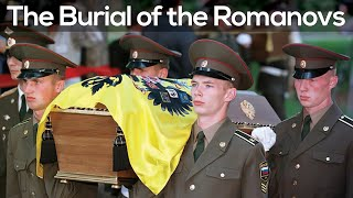 The Burial of the Romanovs | 17 July 1998