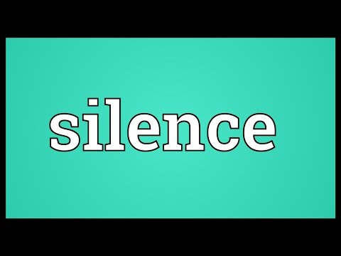 Silence Meaning - YouTube