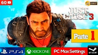 Just Cause 3 Parte 1 Gameplay Español PC Ultra 1080p 60fps | Primeras Misiones