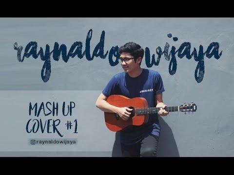 Raynaldo Wijaya - Mash Up Cover#1 (Indomusikgram)-Muts