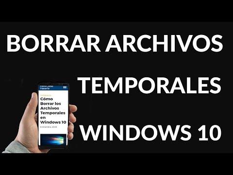 Cómo Borrar los Archivos Temporales en Windows 10