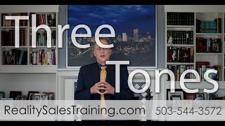 Three tones and what they say about us - Sales Reality Check 72