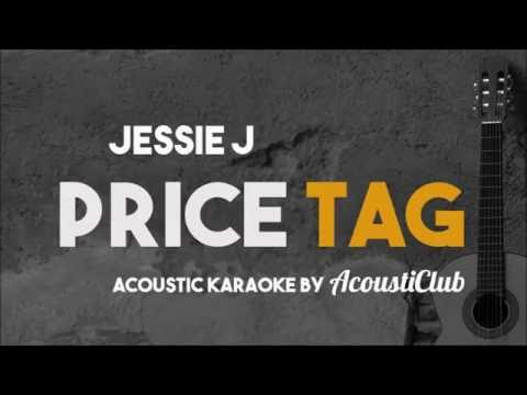 Jessie J - Price Tag (Acoustic Guitar Karaoke Version)