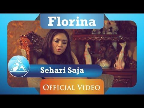 Florina - Sehari Saja (HD)