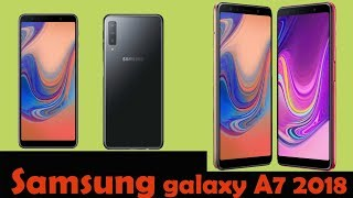 Samsung galaxy A7 ( 2018 model ) Reviews - With Triple Camera Phone !!!