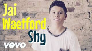 Download lagu Jai Waetford Shy MP3