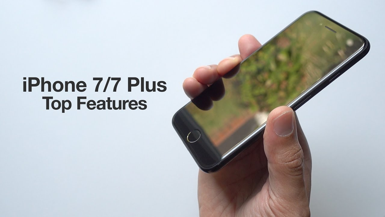 top 20 iphone 7 and 7 plus features   youtube