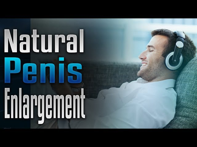 Natural Penis Enlargement   Subliminal Affirmation   Binaural Beat  Recording   Simply Hypnotic