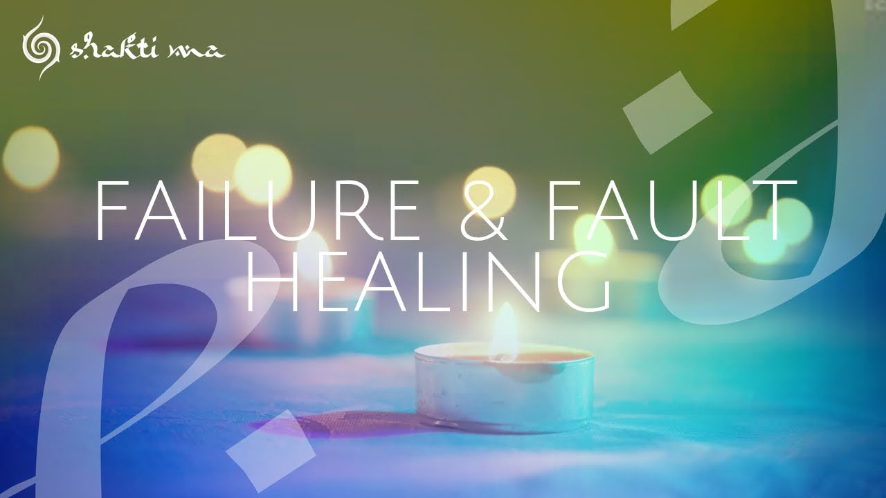 FAILURE AND FAULT HEALING