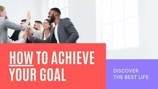 How to Achieve Your Goals   Meditation
